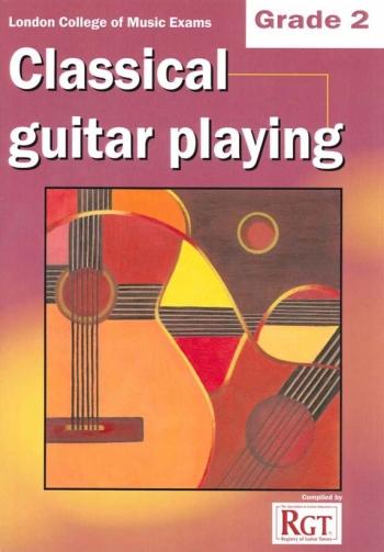 Registry Of Guitar Tutors: Classical Guitar Playing: Grade 2: 2013