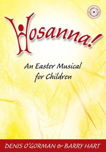 Hosanna-musical (gorman and Hart)