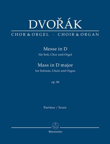 Mass In D Major: Op86: Choir And Organ: Score