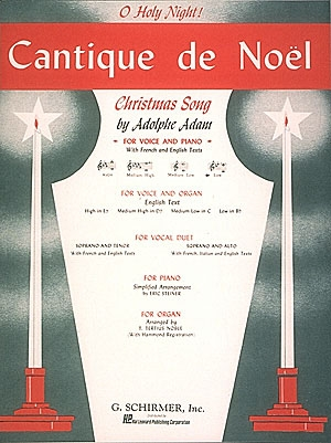 O Holy Night: Cantique De Noel: Bb: Low Voice(Schirmer)