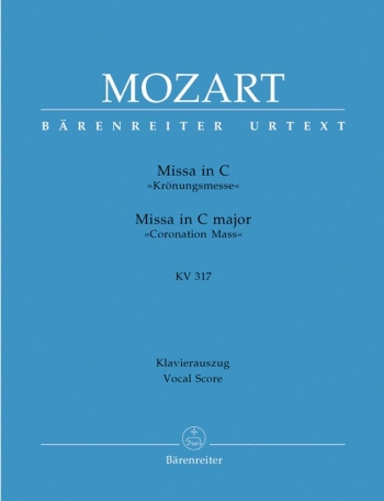 Coronation Mass In C Major: Kv317: Vocal Score (Barenreiter)