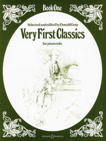 Very First Classics: Book 1: Piano