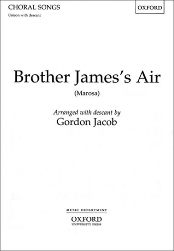 Brother James Air: Vocal: Unison With Descant