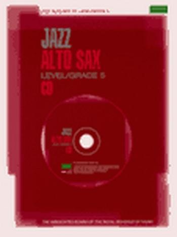 ABRSM Jazz Alto Saxophone: Level/Grade 5: Cd Only