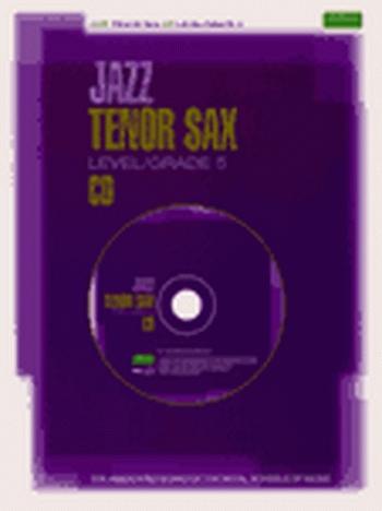 ABRSM Jazz Tenor Saxophone: Level/Grade 5: Cd Only