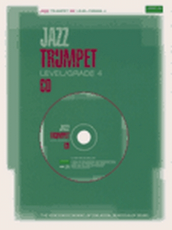 ABRSM Jazz Trumpet Cd: Level/Grade 4: Cd Only