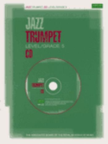 ABRSM Jazz Trumpet Cd: Level/Grade 5: Cd Only