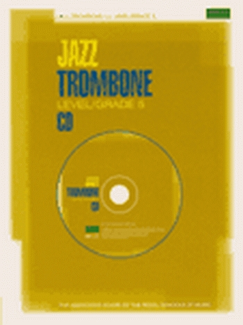 ABRSM Jazz Trombone: Level/Grade 5: Cd Only