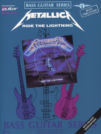 Play It Like It Is: Metallica: Ride The Lightning: Bass Guitar