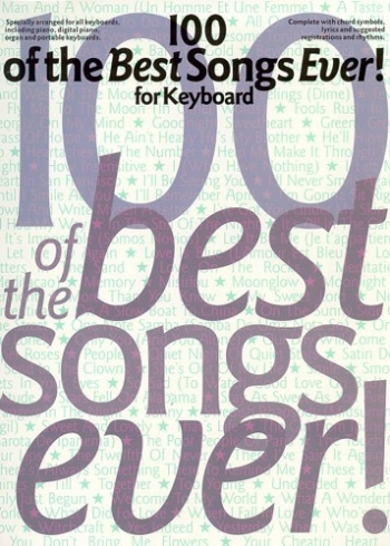 100 Best Songs Ever: Piano Vocal Guitar