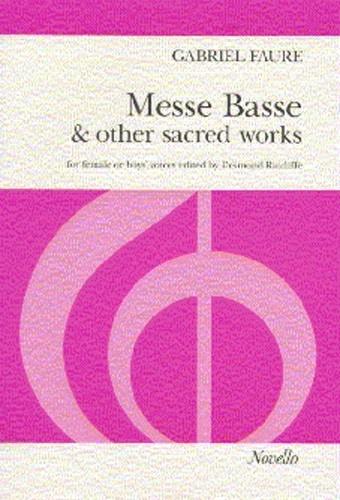 Messe Basse & Other Sacred WorksL Vocal SSAA (Novello)