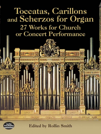 Toccatas, Carillons and Scherzos: Organ