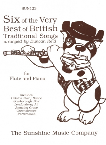 6 Of The Very Best Of British Traditional Songs: Flute & Piano