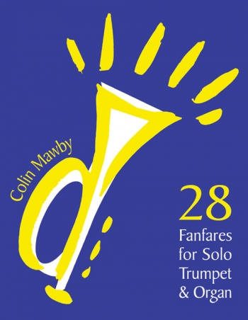 28 Fanfares For Trumpet and Organ