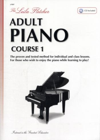 Fletcher Adult Piano Course: Book 1