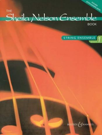 Sheila Nelson Ensemble Book: 1: String Ensemble: Score and Parts