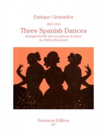 3 Spanish Dances: Alto Sax & Piano (arr Denwood) Emerson
