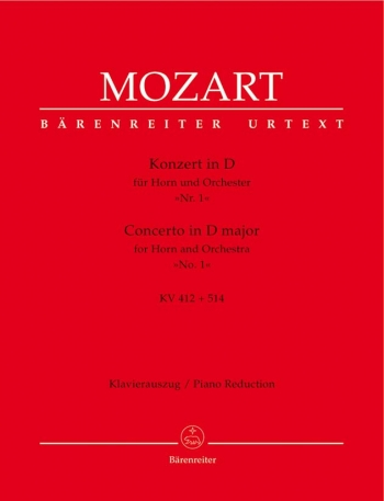 Horn Concerto: No 1: D: K412 And 514: French Horn Or Horn In D  (Barenreiter)