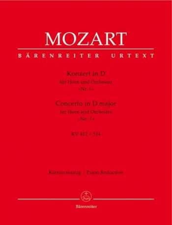 Horn Concerto: No 1: D: K412 And 514: French Horn Or Horn In D  (Barenreiter)