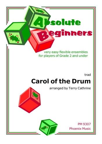 Absolute Beginners: Carol Of The Drum: 4 Part Flex Ensemble