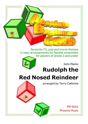 Absolute Beginners Gold: Rudolph The Red Nosed Reindeer: 4 Part Flex Ensemble
