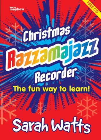 Christmas Razzamajazz  Recorder: Book & Cd