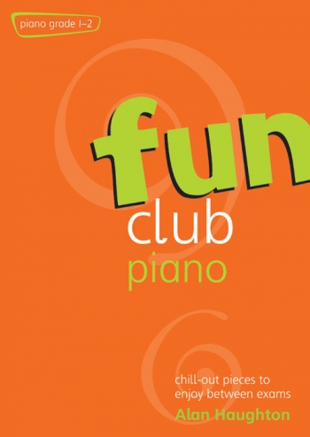 Fun Club: Grade 1-2: Piano Solo (Haughton)