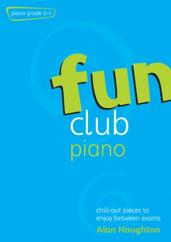 Fun Club: Grade 0-1: Piano Solo (Haughton)