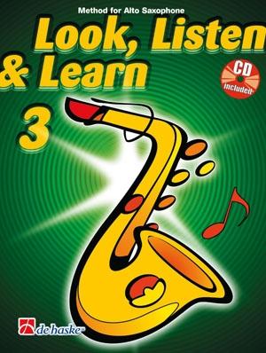 Look Listen & Learn 3 Alto Saxophone: Book & Cd (sparke)