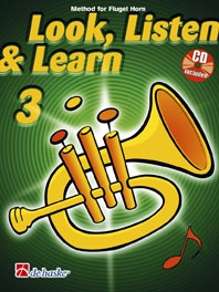 Look Listen & Learn 3 Flugel Horn: Book & Cd (sparke)