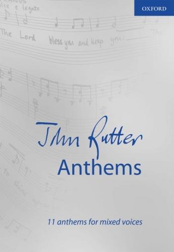 Rutter: John Rutter Anthems: Vocal Satb (OUP)