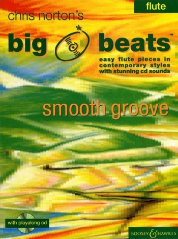 Big Beats: Smooth Groove: Flute: Book & Cd