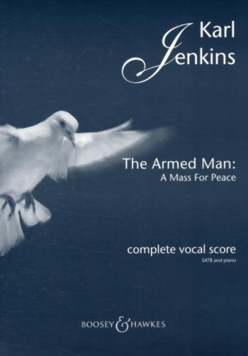 Armed Man: Complete Vocal Score (Karl Jenkins)
