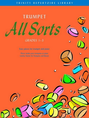 Trumpet All Sorts: Grade 1-3: Trinity Repertoire Library