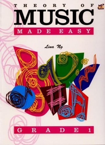 Theory Of Music Made Easy: Grade 1 (Lina NG)