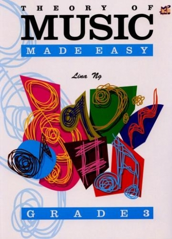 Theory Of Music Made Easy: Grade 3 (Lina NG)
