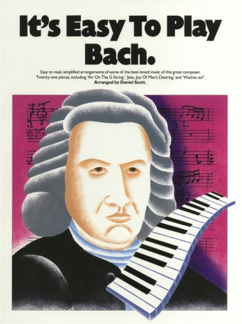 Its Easy To Play Bach: Piano
