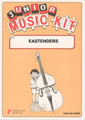 Junior Music Kit: May: Eastenders:  Score & Parts