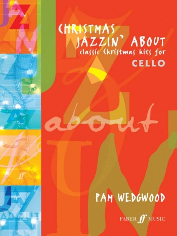 Christmas Jazzin About: Cello & Piano (Faber)