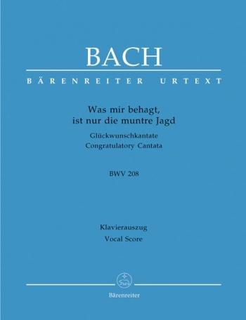 Cantata: was Mir Behagt: no 208: vocal Score (Barenreiter)