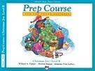 Alfreds Basic Prep Course: Christmas Joy: Level B: Piano