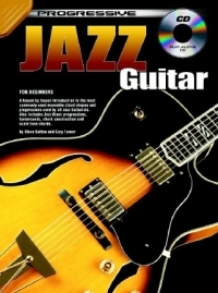 Progressive Jazz Guitar: Book & CD