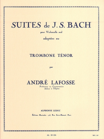 Suites For Cello (Arr. Lafosse For Tenor Trombone)