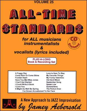 Aebersold Vol.25: All Time Standards: All Instruments: Book & CD