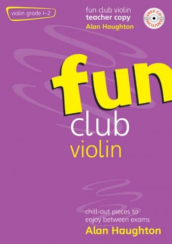 Fun Club: Violin Grade 1-2: Teacher Book & Cd (Haughton)