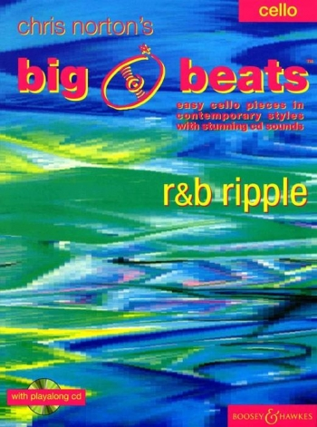 Big Beats: R&b Ripple: Cello: Book & cd (norton) (Boosey & Hawkes)