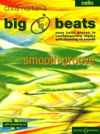 Big Beats: Smooth Groove: Cello: Book & cd (norton) (Boosey & Hawkes)
