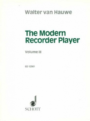 Modern Recorder Player: Vol 3: Treble Recorder