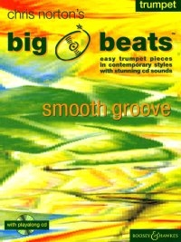 Big Beats: Smooth Groove: Trumpet: Book & Cd (norton)