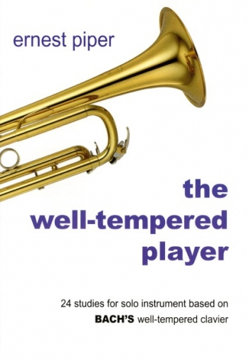 Well-Tempered Player: 24 Studies: Trumpet (piper)